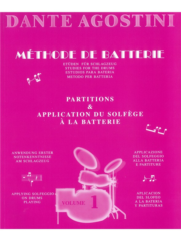 Agostini, Dante: Methode De Batterie - Studies For The Drums - Solfege Batterie Volume 1