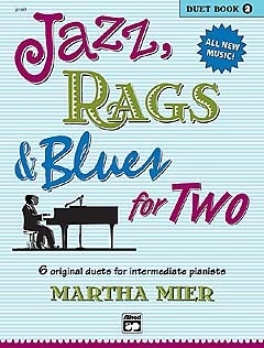 Martha Mier: Jazz, Rags And Blues For Two - Duet Book 2