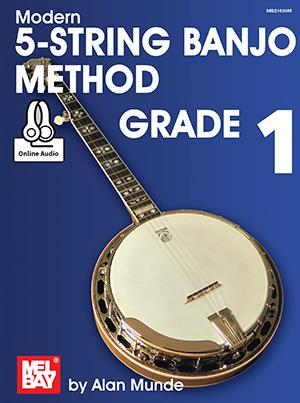 Alan Munde: Modern 5-String Banjo Method - Grade 1