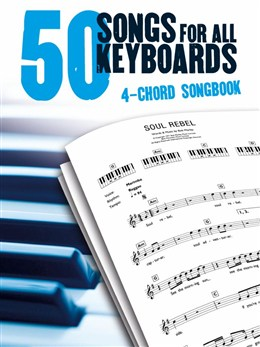 50 Songs For All Keyboards: 4 Chord Songbook