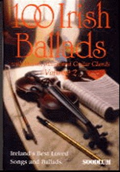 100 Irish Ballads Volume 2
