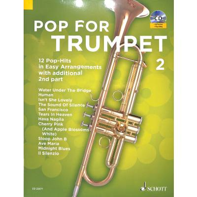 Pop For Trumpet 2 - 12 Pop-Hits In Easy Arrangements With Additional 2nd Part