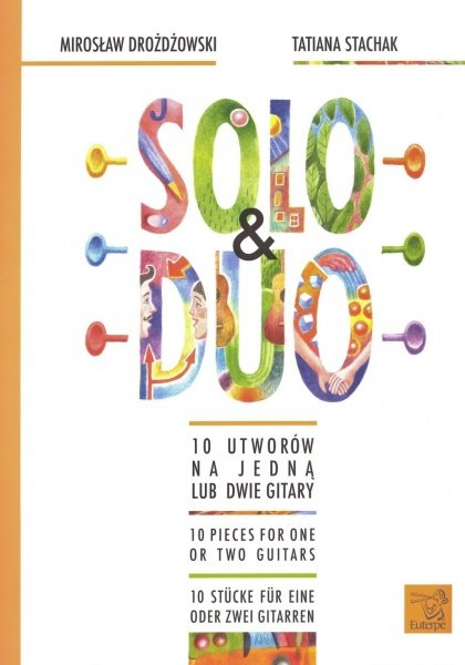 Solo and Duo - 10 Pieces For One or Two Guitars