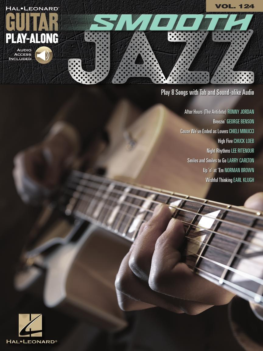 Smooth Jazz - Guitar Play-Along Volume 124