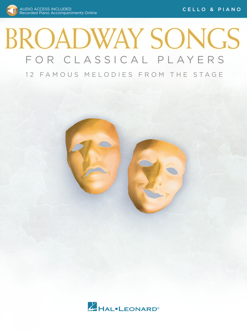 Broadway Songs for Classical Players violoncello a klavír With online audio of piano accompaniments