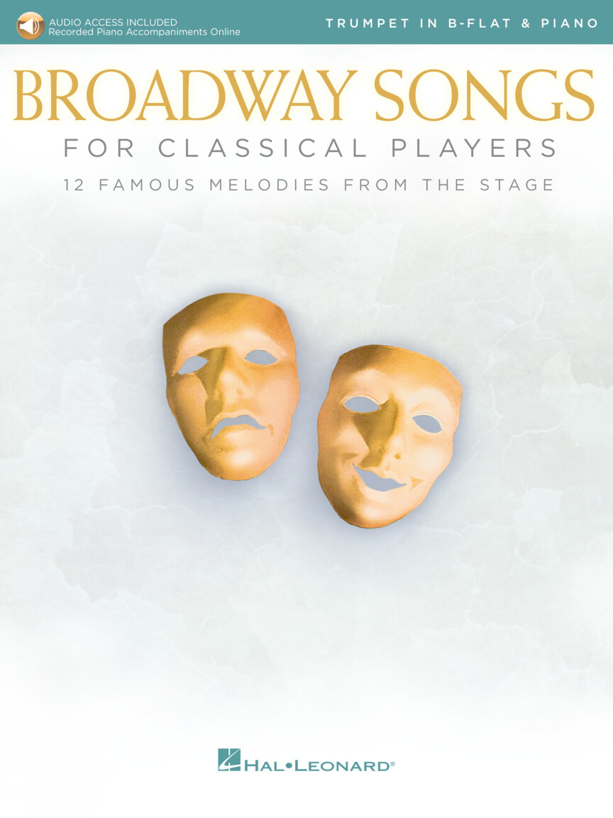 Broadway Songs for Classical Players-Trumpet/ trubka a klavír - With online audio of piano accompaniments