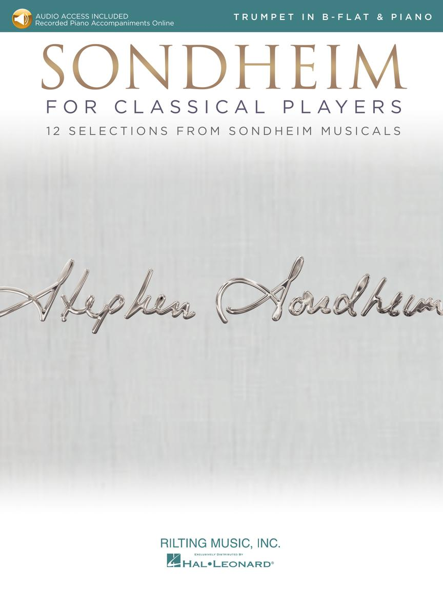 Sondheim For Classical Players - Trumpet - 12 Selections from Sondheim Musicals