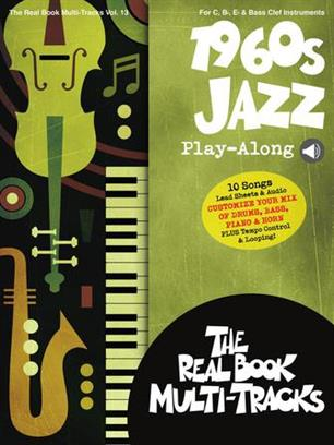1960s Jazz Play-Along - Real Book Multi-Tracks Volume 13