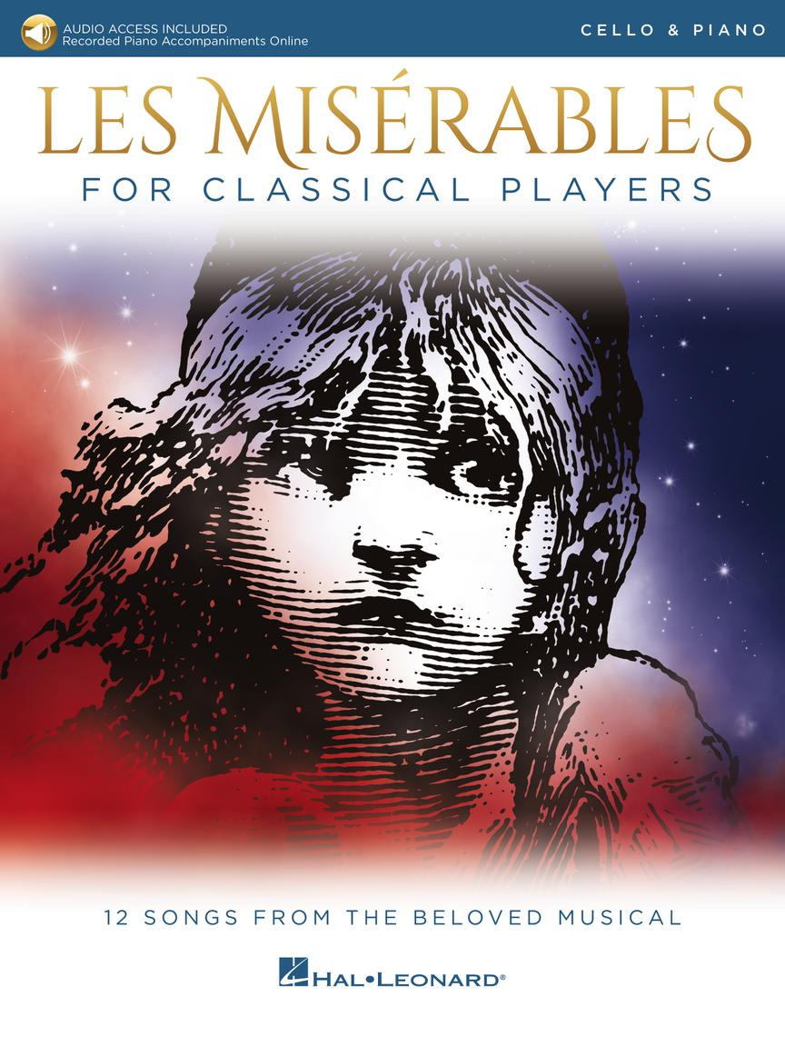 Les Miserables for Classical Players - Cello and Piano with Online Accompaniments (Score and Solo Part)