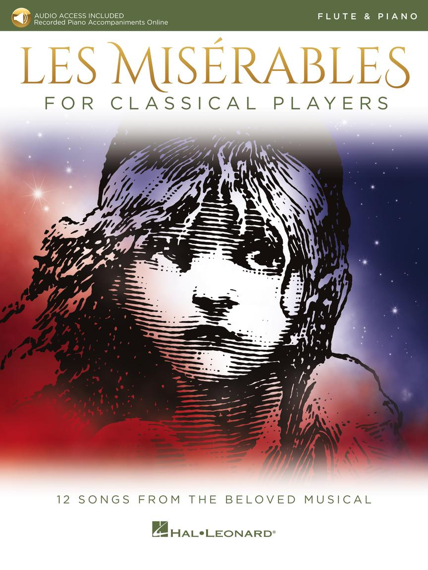 Les Miserables for Classical Players - Flute and Piano with Online Accompaniments (Score and Solo Part)