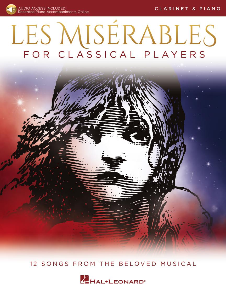 Les Miserables for Classical Players - Clarinet and Piano with Online Accompaniments (Score and Solo Part)