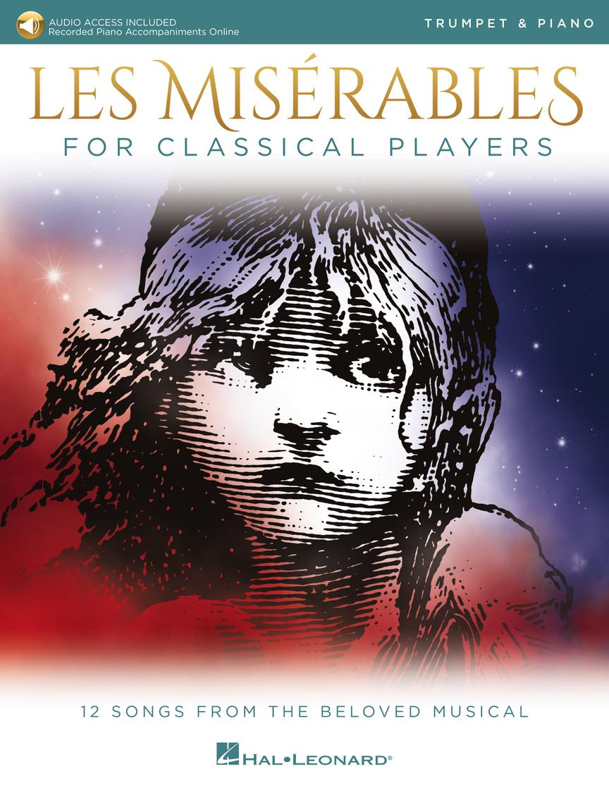 Les Miserables for Classical Players - Trumpet and Piano with Online Accompaniments (Score and Solo Part)