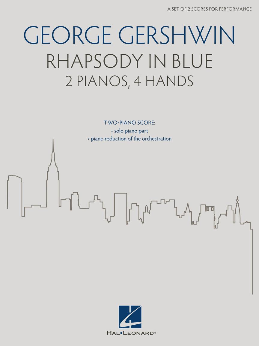 Rhapsody in Blue - For 2 Pianos, 4 Hands (a set of 2 scores for performance)