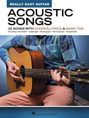 Acoustic Songs - Really Easy Guitar Series - 22 Songs with Chords, Lyrics & Basic Tab