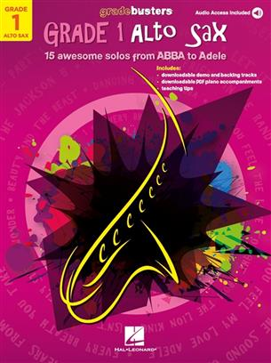 Gradebusters Grade 1 - Alto Saxophone - 15 awesome solos from ABBA to Adele