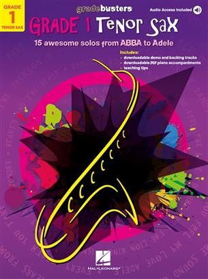 Gradebusters Grade 1 - Tenor Saxophone - 15 awesome solos from ABBA to Adele