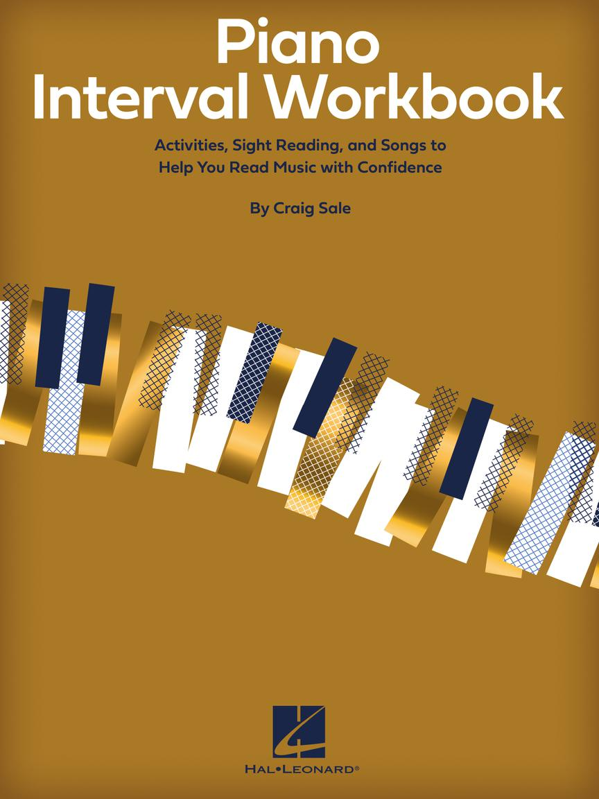 Piano Interval Workbook - Activities, Sight Reading, and Songs to Help You Read Music with Confidence
