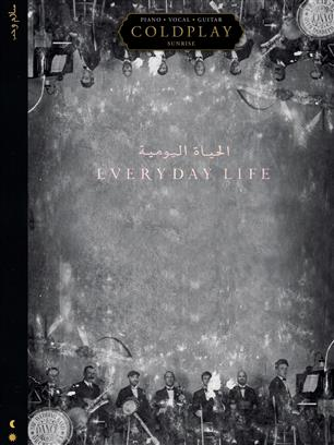 Coldplay: Everyday Life Piano, Vocal and Guitar