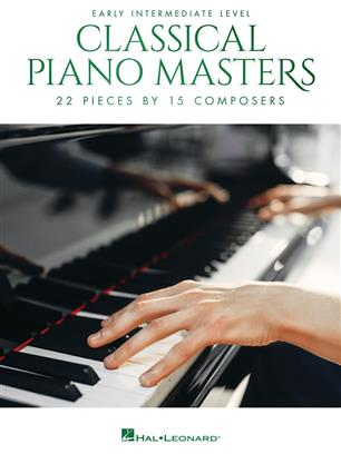 Classical Piano Masters: Early Intermediate - 21 Pieces by 17 Composers