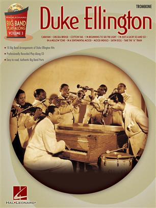 Duke Ellington - Trombone - Big Band Play-Along Volume 3