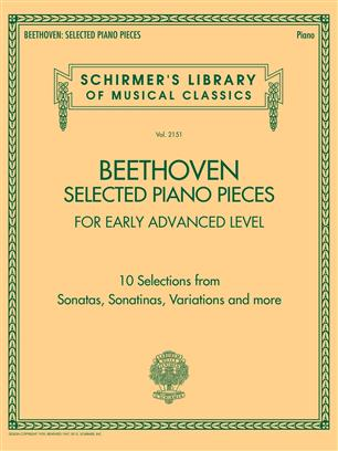 Selected Piano Pieces: Early Advanced - 10 Selections from Sonatas, Sonatinas, Variations and more