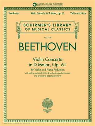Violin Concerto in D Major, Op. 61 - Book/Audio with Orchestral Performances and Accompaniments