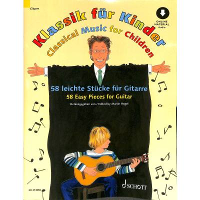 Classical Music for Children - 58 Easy Pieces for Guitar