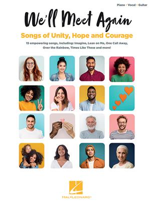 We'll Meet Again: Songs of Unity, Hope and Courage