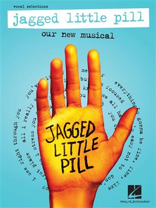 Jagged Little Pill - Our New Musical - Vocal Selections