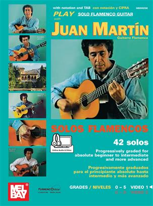 Play Solo Flamenco Guitar - Vol. 1 - with Juan Martin