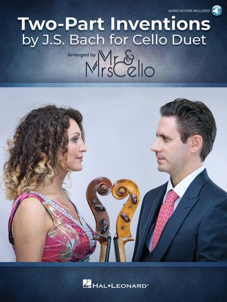 Two Part Inventions by J.S. Bach for Cello Duet - Arranged by Mr. & Mrs. Cello