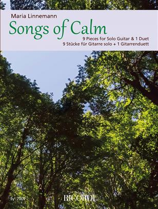 Songs of Calm - 9 Pieces for Solo Guitar & 1 Duet