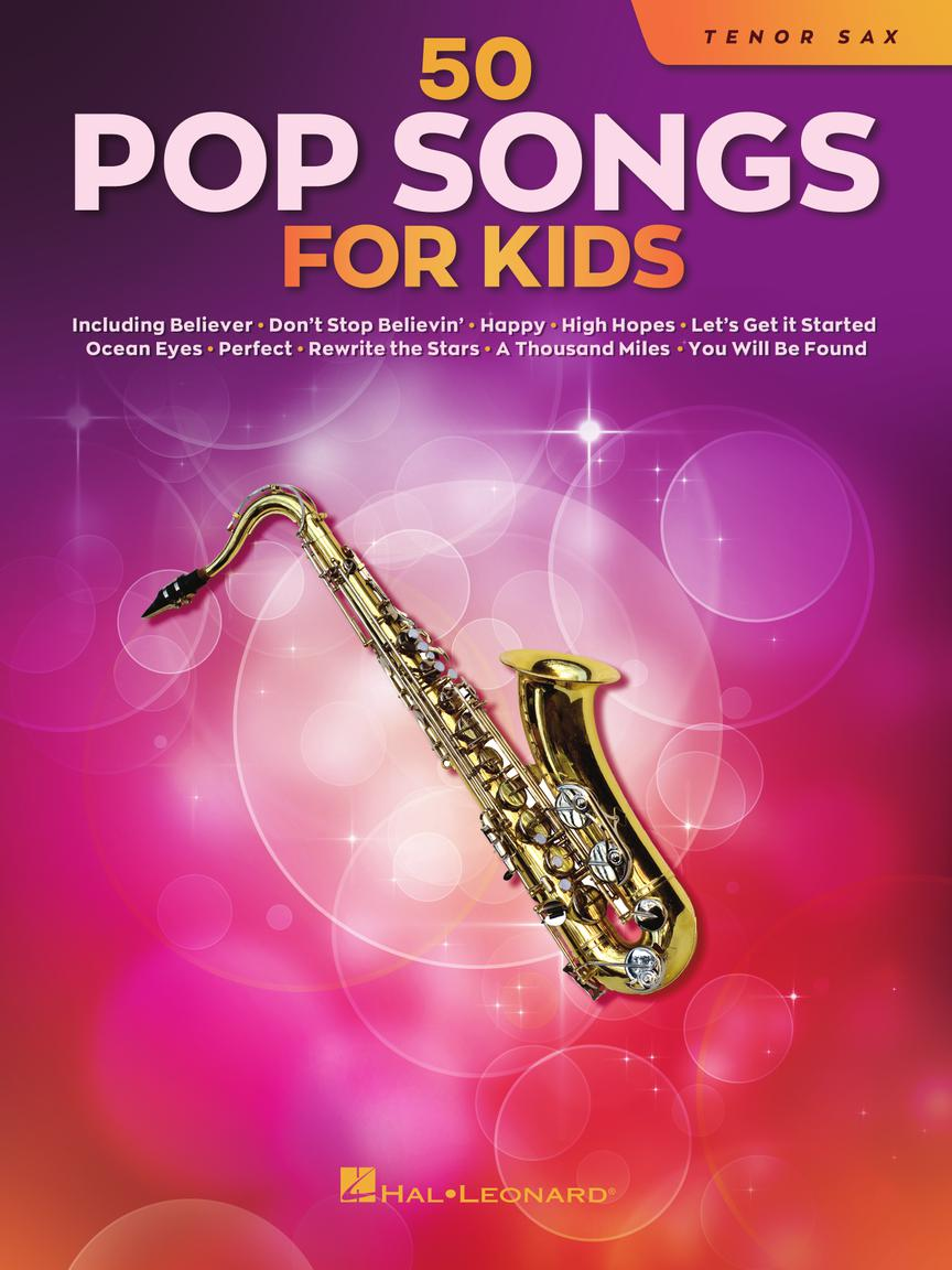 50 Pop Songs for Kids pro Tenor Sax