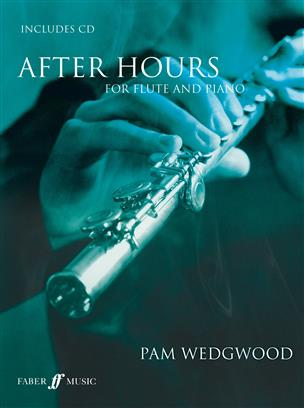 Pam Wedgwood: After Hours For Flute And Piano (Book/CD)