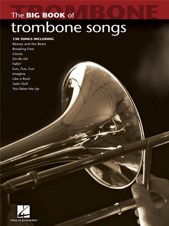 The Big Book Of Trombone Songs Tbn Solo Book - sólové skladby pro trombón
