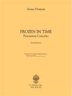 Avner Dorman: Frozen In Time - Piano Score Only