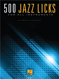 Vaartstra Brent 500 Jazz Licks All Instruments Book