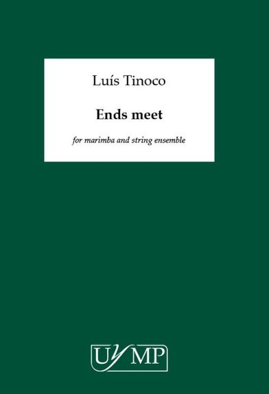 Luís Tinoco: Ends Meet - Full Score