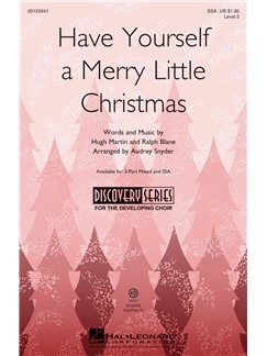 Have Yourself A Merry Little Christmas (arr. Audrey Snyder SSA)