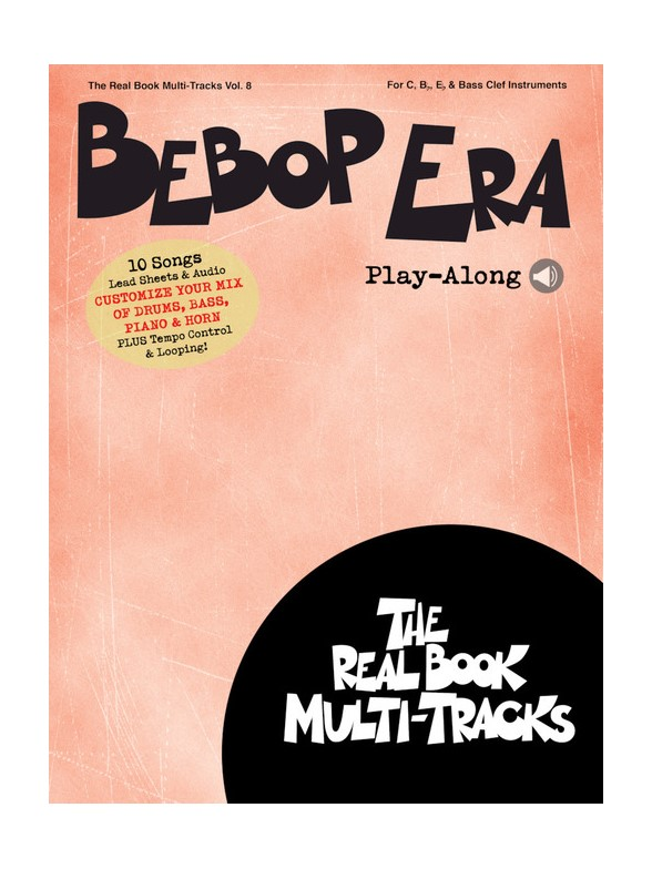 Bebop Era Play-Along - Real Book Multi-Tracks Volume 8