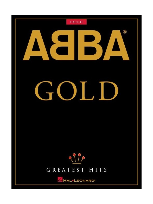 ABBA: Gold - Greatest Hits For Ukulele