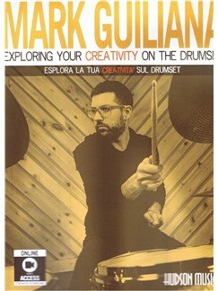 Mark Guiliana: Esplora La Tua Creativita Sul Drumset (Book/Audio)