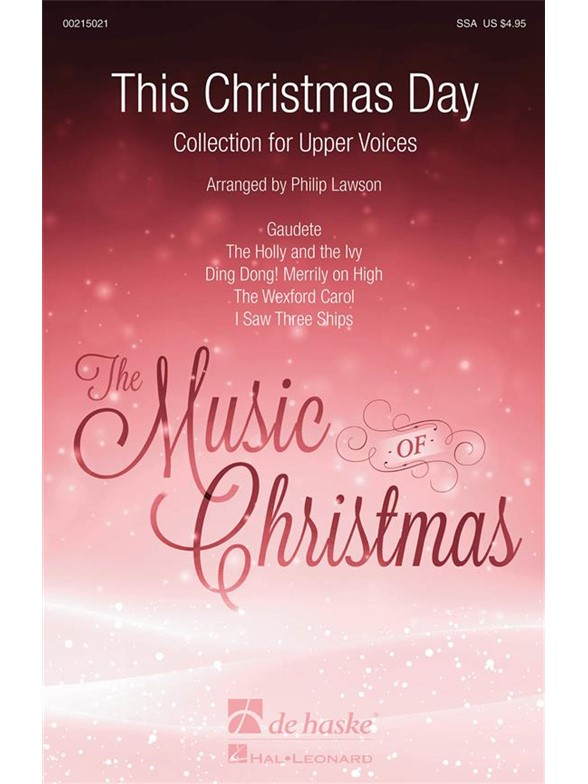 This Christmas Day (Arr. Lawson) (SSA)