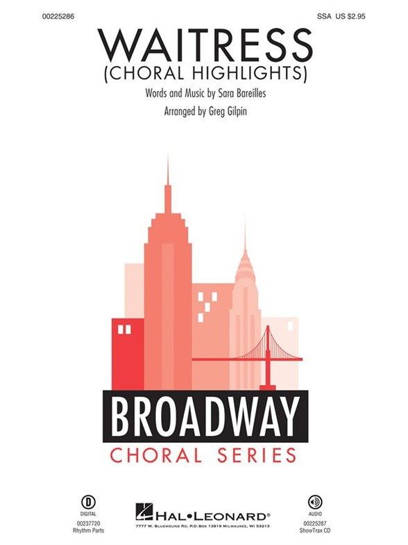 Sara Bareilles: Waitress - Choral Highlights (Arr. Gilpin) (SSA)