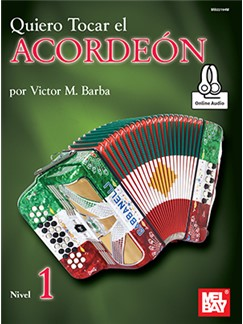 Victor Barba: Quiero Tocar El Acordeon - Nivel 1 (Book/Online Audio)