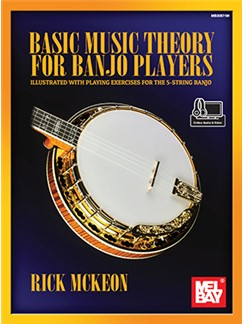 Rick McKeon: Basic Music Theory for Banjo Players (Book/Online Audio/Video)