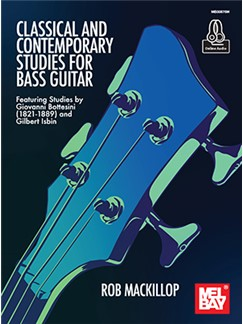 Rob MacKillop: Classical And Contemporary Studies For Bass Guitar (Book/Online Audio)