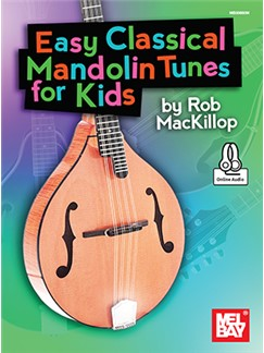 Rob MacKillop: Easy Classical Mandolin Tunes For Kids (Book/Online Audio)