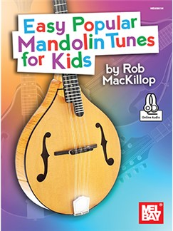 Rob MacKillop: Easy Popular Mandolin Tunes For Kids (Book/Online Audio)