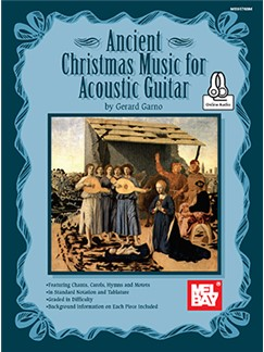 Gerard Garno: Ancient Christmas Music For Acoustic Guitar (Book/Online Audio)
